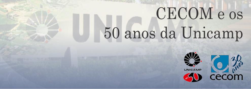 CECOM e os 50 anos da Unicamp