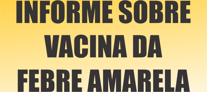 [ATUALIZADO EM 07/04/2017] Informe sobre vacina de Febre Amarela