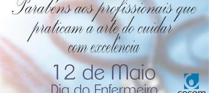 12 de Maio – Dia Mundial do Enfermeiro