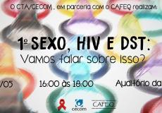 [Evento] 1º Sexo, HIV e DST: Vamos falar sobre isso?